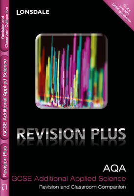 AQA Additional Applied Science Revision and Classroom Companion by Samantha Andrews