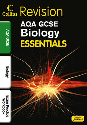 AQA Biology Exam Practice Workbook by Francesca Walsh, Kerry Young, Lynn Winspear