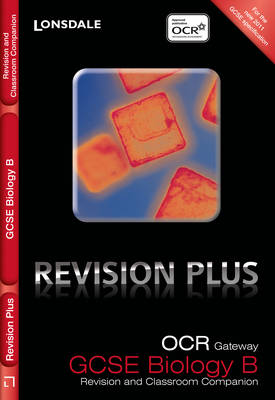 OCR Gateway Biology B Revision and Classroom Companion by Tom Adams