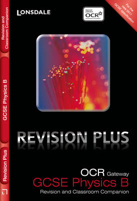 OCR Gateway Physics B Revision and Classroom Companion by Averil Macdonald