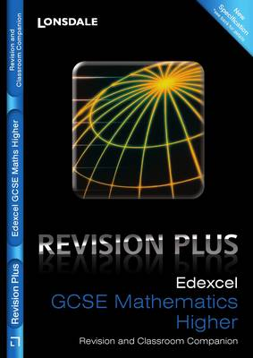 Edexcel Maths Higher Tier For Courses Starting 2010 and Later Revision and Classroom Companion by