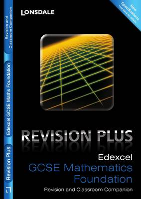 Edexcel Maths Foundation Tier For Courses Starting 2010 and Later Revision and Classroom Companion by