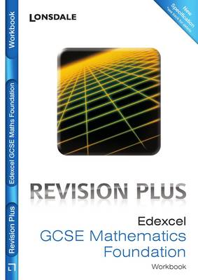 Edexcel Maths Foundation Tier For Courses Starting 2010 and Later Revision Workbook (inc. Answers) by