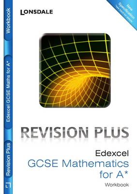 Edexcel Maths for A* For Courses Starting 2010 and Later Revision Workbook by