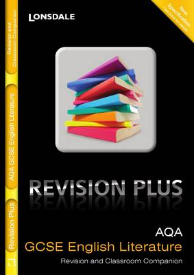 AQA English Literature For Courses Starting 2010 and Later Revision and Classroom Companion by