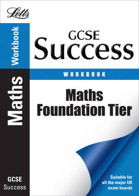 Maths - Foundation Tier: Revision Workbook by