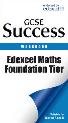 Edexcel Maths - Foundation Tier Revision Workbook by