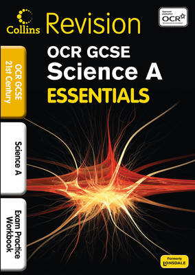 OCR 21st Century Science A Exam Practice Workbook by Eliot Attridge, Robert Woodcock, Dorothy Warren, Neil Dixon