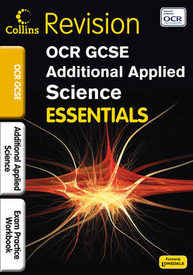 OCR Additional Applied Science Exam Practice Workbook by Byron Dawson, John Beeby