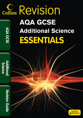 AQA Additional Science Revision Guide by Kerry Young, Dan Evans, Ron Holt