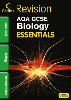 Collins GCSE Essentials AQA Biology: Revision Guide by Kerry Young