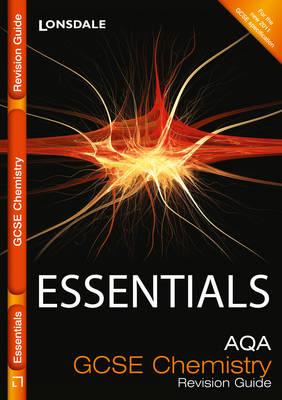 Collins GCSE Essentials AQA Chemistry: Revision Guide by Dan Evans