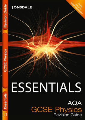 Collins GCSE Essentials AQA Physics: Revision Guide by Ron Holt