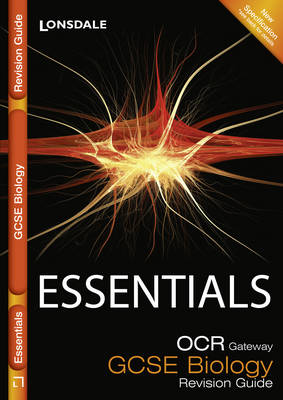Collins GCSE Essentials OCR Gateway Biology B: Revision Guide by Natalie King