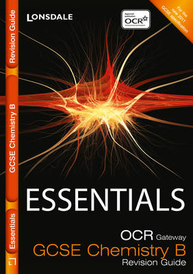 Collins GCSE Essentials OCR Gateway Chemistry B: Revision Guide by Sam Holyman