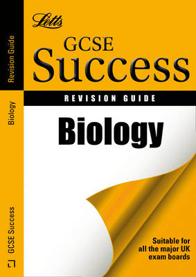 Letts GCSE Success Biology: Revision Guide by Ian Honeysett