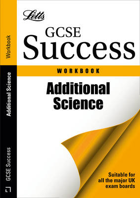 Additional Science Revision Workbook by Carla Newman, Joanne Barton, John Sadler, Jon Dwyer