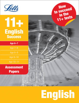 Letts 11+ Success English Age 6-7: Assessment Papers by Anne Rooney