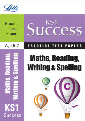 Reading, Writing and Maths Practice Test Papers by Sarah Sheepy, Laura Griffiths