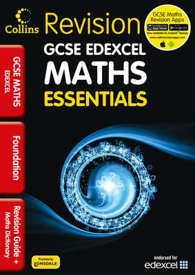 Collins GCSE Essentials Edexcel Maths Foundation Tier: Revision Guide by Trevor Senior
