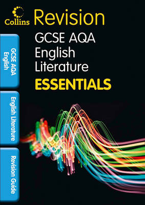 AQA English Literature Revision Guide by