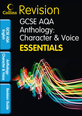AQA Poetry Anthology: Character and Voice Revision Guide by Kathryn Slocombe