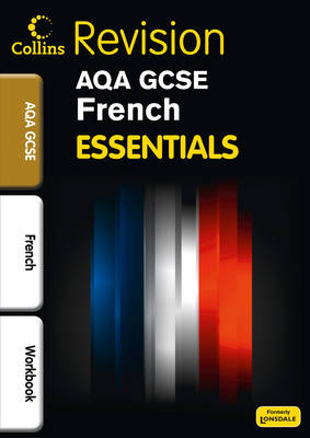AQA French Revision Workbook (Inc. Answers) by Steve Harrison