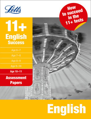 Letts 11+ Success English Age 10-11: Assessment Papers by Alison Head, Val Mitchell, Sally Moon