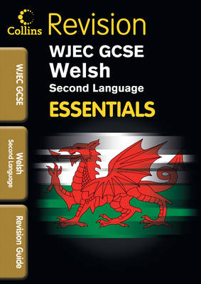 WJEC GCSE Welsh (2nd Language) Revision Guide by Jo Knell