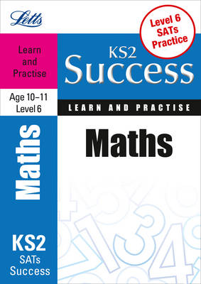 Maths Age 10-11 Level 6 Learn & Practise by Paul Broadbent, Gillian Rich