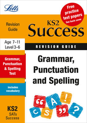 Grammar, Punctuation & Spelling Revision Guide by Rachel Axten-Higgs
