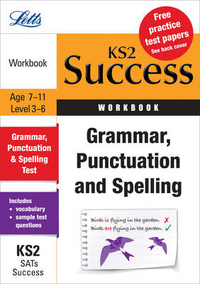 Grammar, Punctuation & Spelling Revision Workbook by Rachel Axten-Higgs