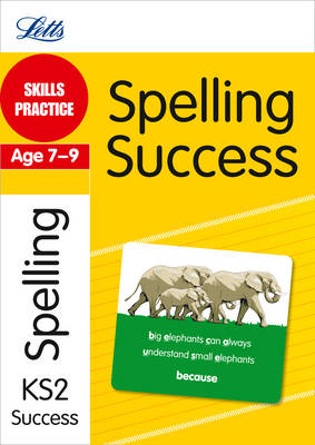 Spelling Age 7-9 Skills Practice by Jon Goulding