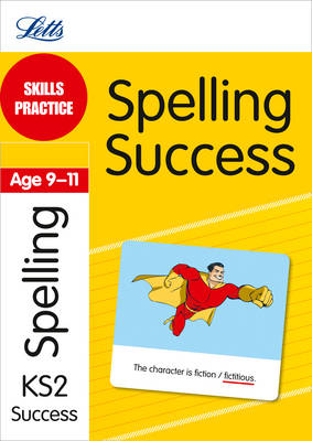 Skills Practice Spelling Success Age 9-11 by Jon Goulding