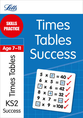 Times Tables Age 7-11 Skills Practice by Angela Smith, Simon Greaves