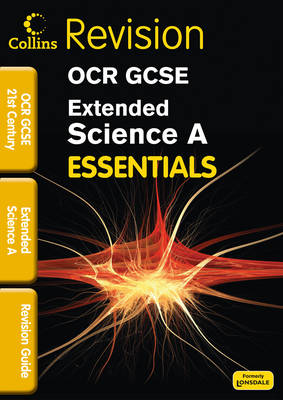 OCR 21st Century Extended Science A Revision Guide by Bob Woodcock, Neil Dixon, Trevor Baker