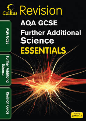 AQA Further Additional Science Revision Guide by Kerry Young, Dan Evans, Ron Holt