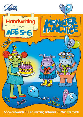 Letts Monster Practice Handwriting Age 5-6 by Shareen Mayers,
