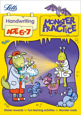 Handwriting Age 6-7 by Shareen Mayers, Letts Monster Practice