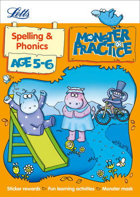 Letts Monster Practice Spelling and Phonics Age 5-6 by Shareen Mayers, Letts Monster Practice