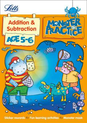 Addition and Subtraction Age 5-6 by Alison Oliver, Letts Monster Practice