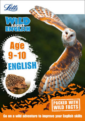 Letts Wild About English Age 9-10 by Letts KS2, Alison Head