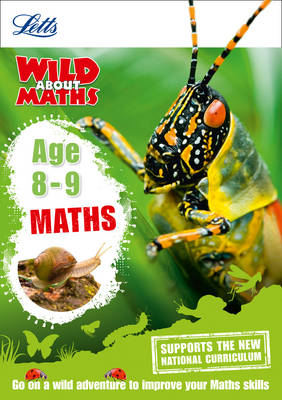 Letts Wild About Maths Age 8-9 by Letts KS2, Pamela Wild