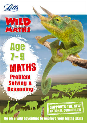 Maths - Problem Solving & Reasoning Age 7-9 by Letts KS2, Melissa Blackwood, Stephen Monaghan