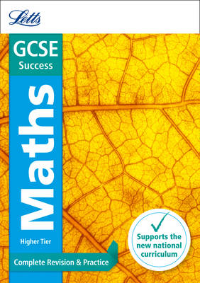 GCSE Maths Higher Complete Revision & Practice by Letts GCSE