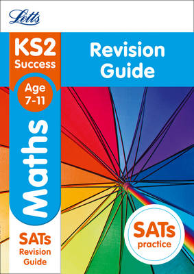 KS2 Maths Revision Guide by Letts KS2
