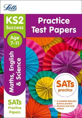 KS2 Maths, English and Science SATs Practice Test Papers 2018 Tests by Letts KS2