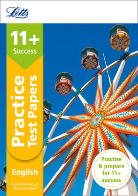 Letts 11+ Success - 11+ English Practice Test Papers - Multiple-Choice: for the GL Assessment Tests by Nick Barber