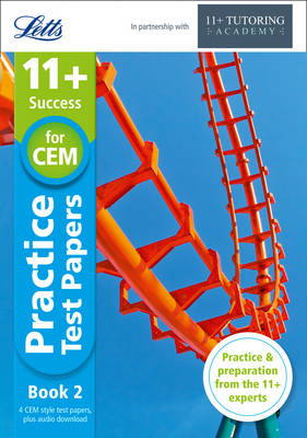 Letts 11+ Success 11+ Practice Test Papers Book 2, Inc. Audio Download: For the CEM Tests by Philip McMahon, The 11 Plus Tutoring Academy