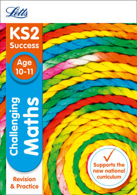 Challenging Maths Age 10-11 by Letts KS2, Paul Broadbent
